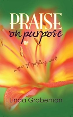 SPRING SALE - Praise on Purpose: A Year of Uplifting Words