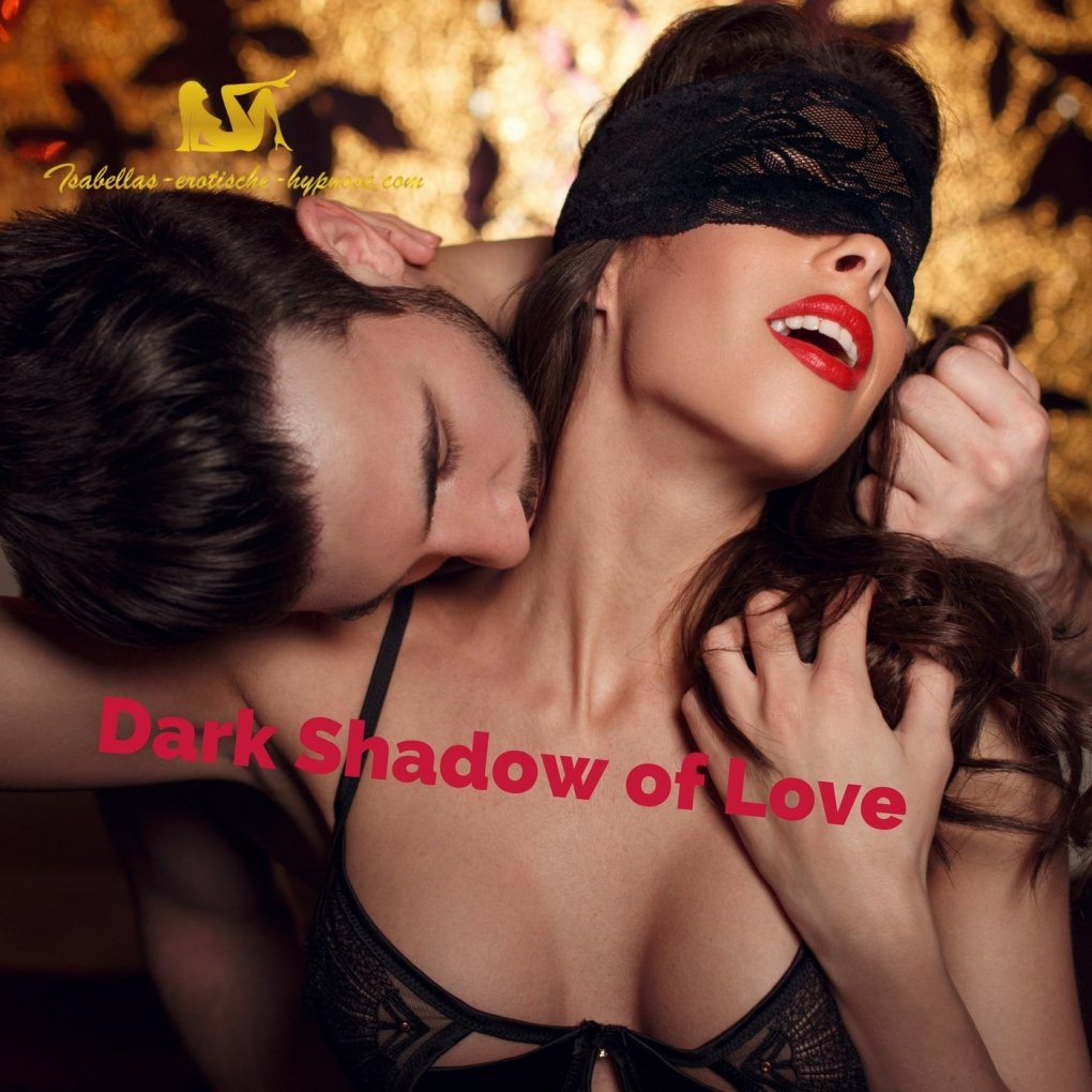 Dark Shadow of Love by Lady Isabella