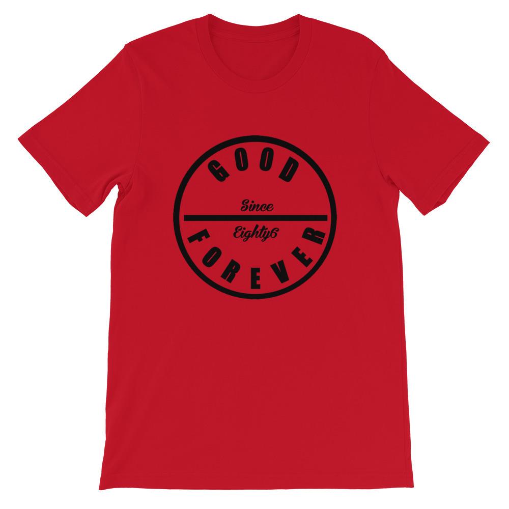 Good Forever 86 Alt. Unisex T-Shirt