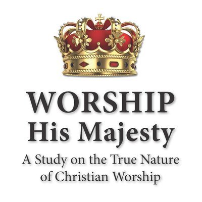 """""""Worship His Majesty"""" Lesson Series (MP3)"""