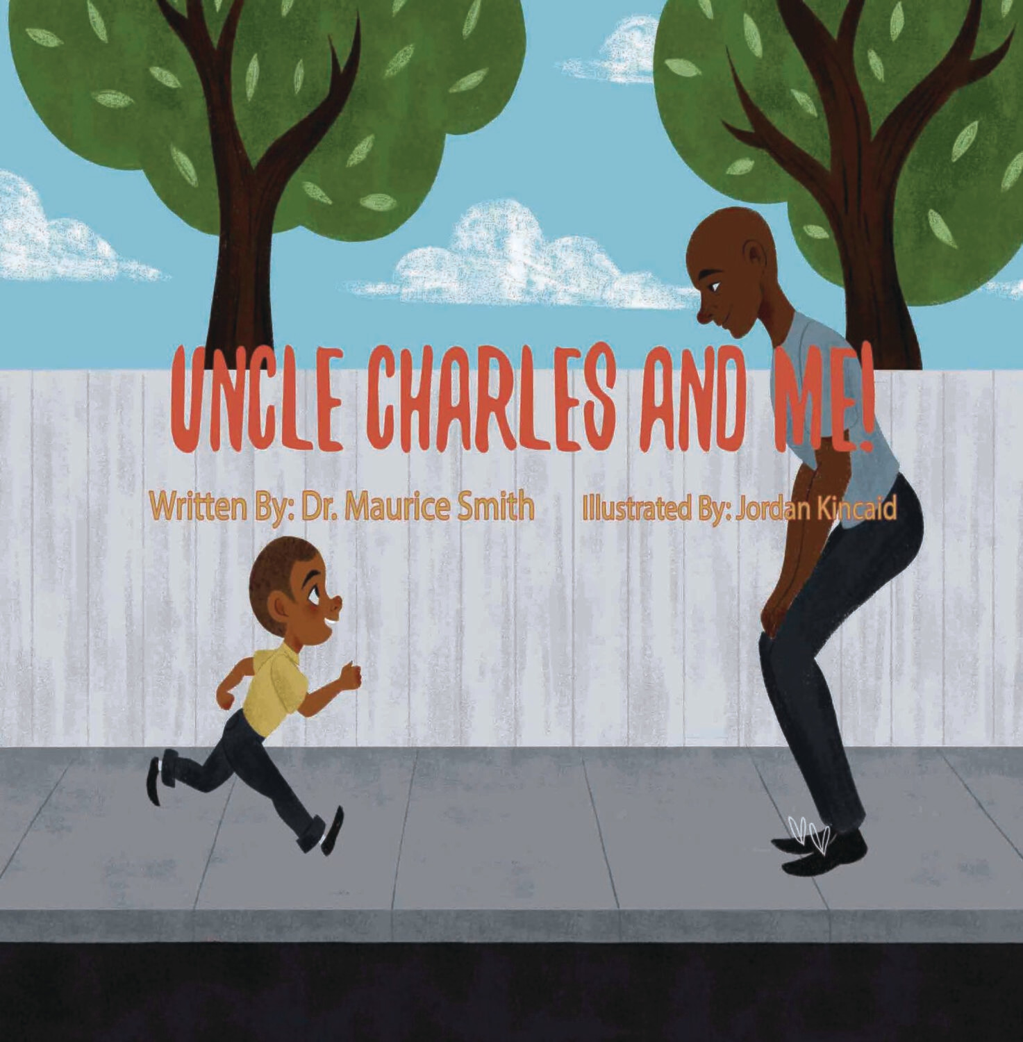 Uncle Charles and Me! Hardcover by Dr. Maurice Smith