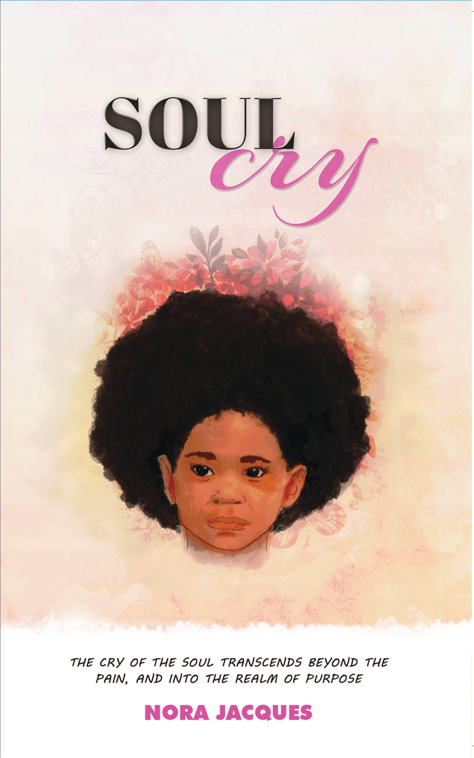 Soul Cry by Nora Jacques 978-1642540000