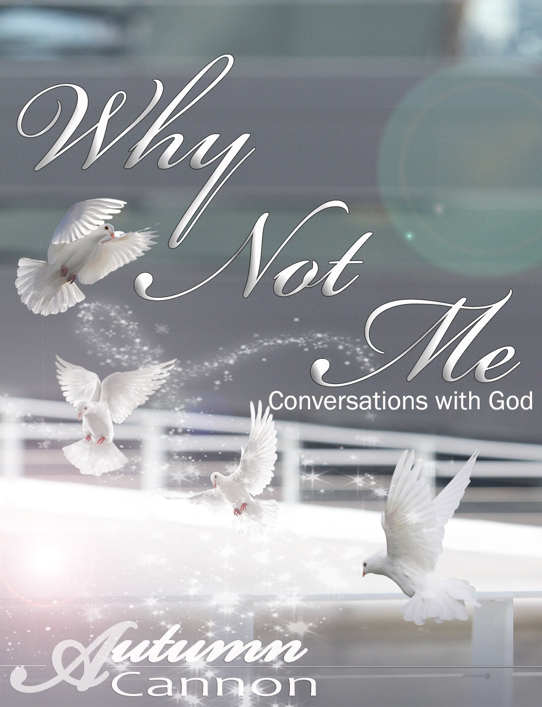 Why Not Me  by Autumn Cannon 978-0996153652