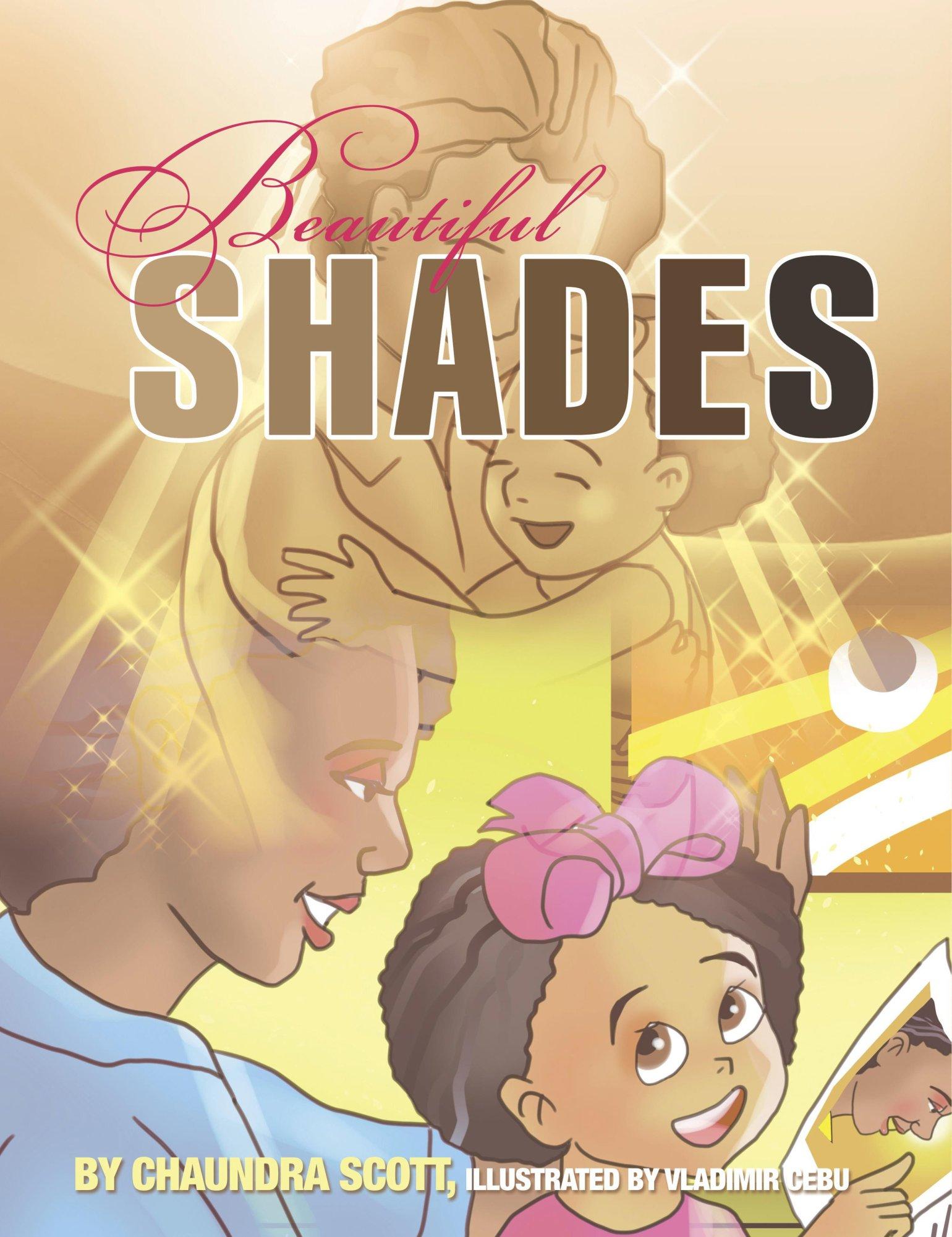 Beautiful Shades by Chaundra Scott 978-0996153683