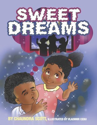 Sweet Dreams by Chaundra Scott