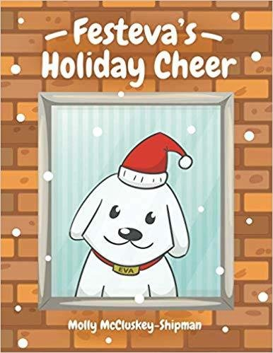 Festeva's Holiday Cheer by Molly McCluskey-Shipman
