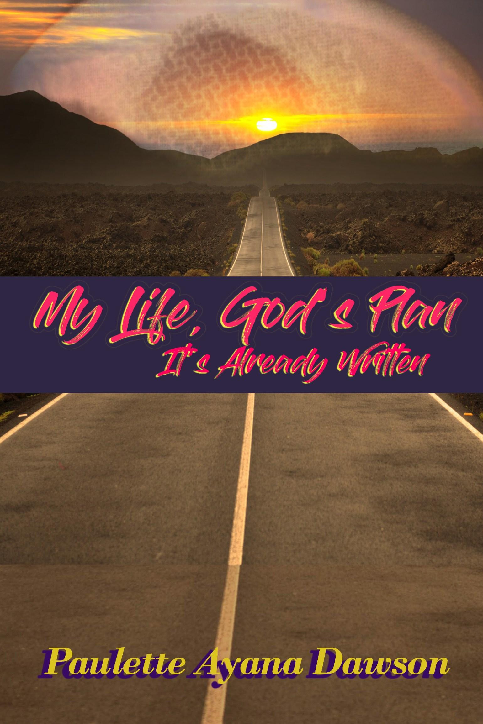 My Life, God's Plan: It's Already Written by Paulette Dawson 1642541826