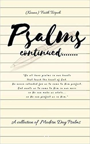 Psalms Continued...by Faith Tarpeh 978-1642540604