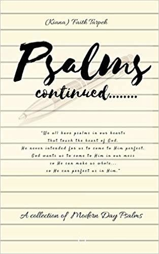 Psalms Continued...by Faith Tarpeh