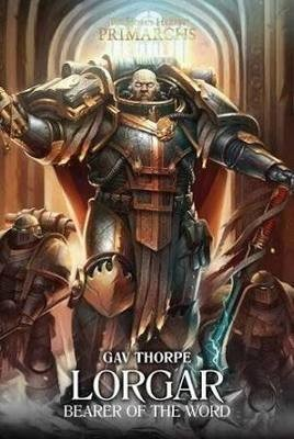 The Horus Heresy Primarchs Lorgar