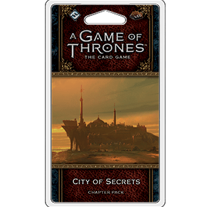 A Game Of Thrones LCG City Of Secrets