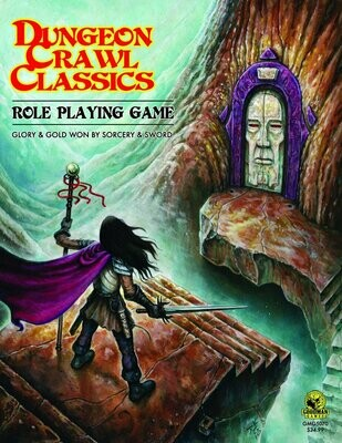 Dungeon Crawl Classics Core Rules Hardcover