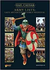 Hail Caesar Army Lists Laqte Antiquity to Early Medieval