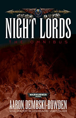 NIGHT LORDS: THE OMNIBUS (NORTH AMERICA) M20D4SH3451RM