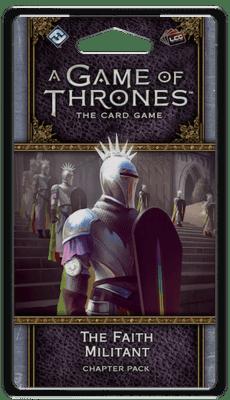 A Game Of Thrones LCG The Faith Militant