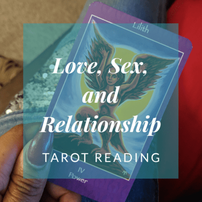 Sex and Love Tarot Reading