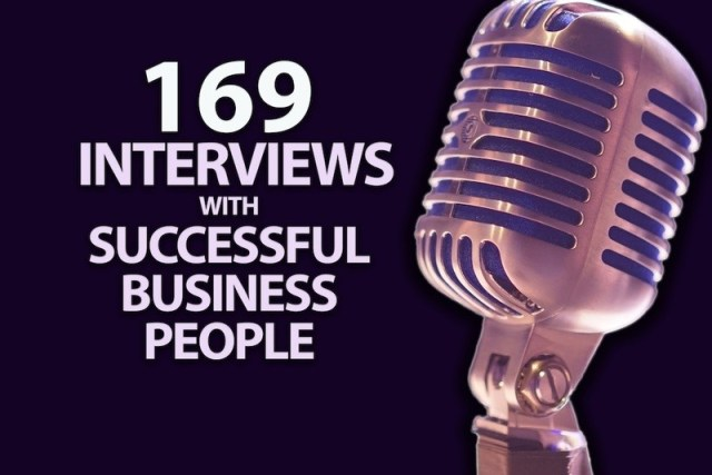 169 Interviews With Successful Business People
