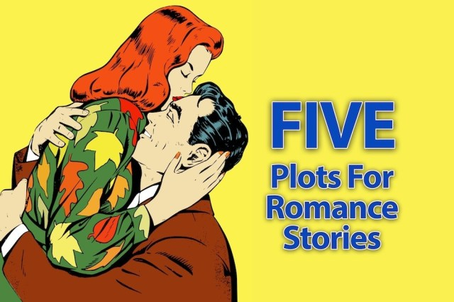 Five Plots For Romance Stories