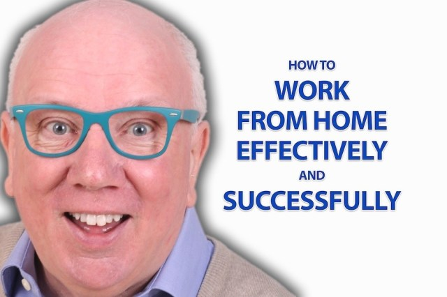 How To Work From Home Effectively And Successfully
