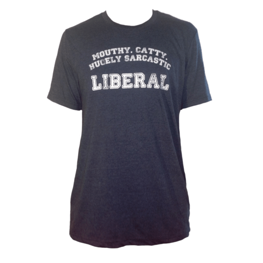 Sarcastic Liberal - Unisex Cotton/Poly Tee - Size XL AT01018-1