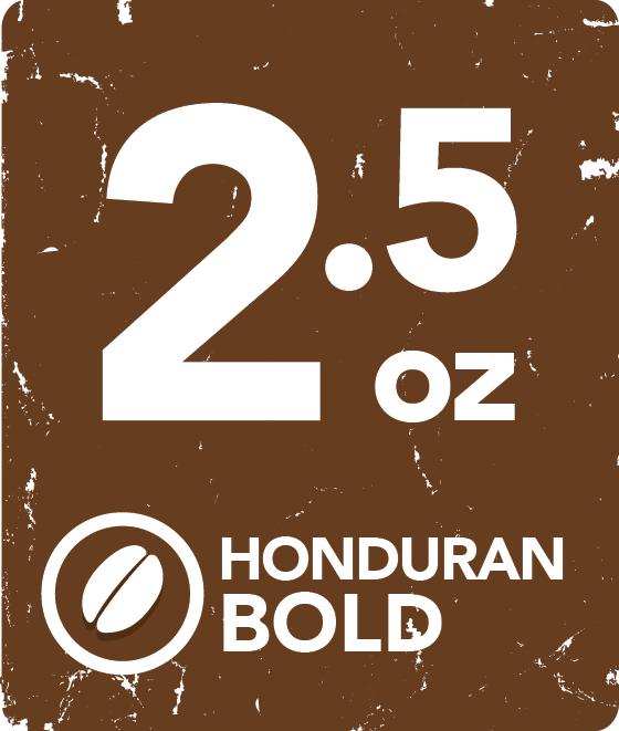 Honduran Bold - 2.5 Ounce Retail Labeling starting at: