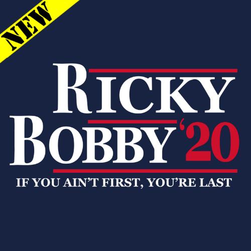 T-Shirt - Ricky Bobby for President