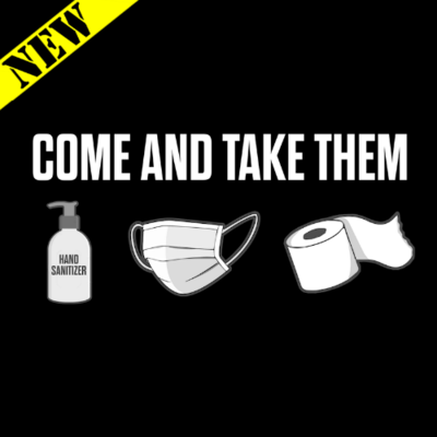 T-Shirt - Come And Take Them