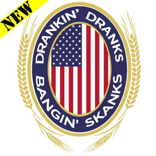 Tank Top - Drinkin' Dranks and Bangin' Skanks