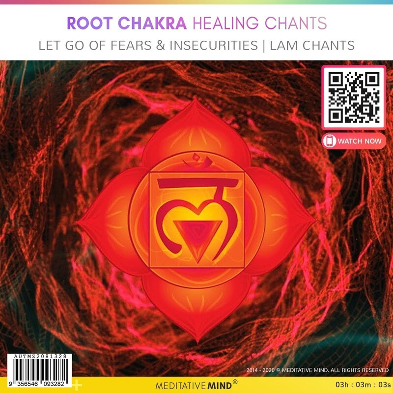 Root Chakra Healing Chants - LET GO OF FEARS & INSECURITIES | LAM Chants