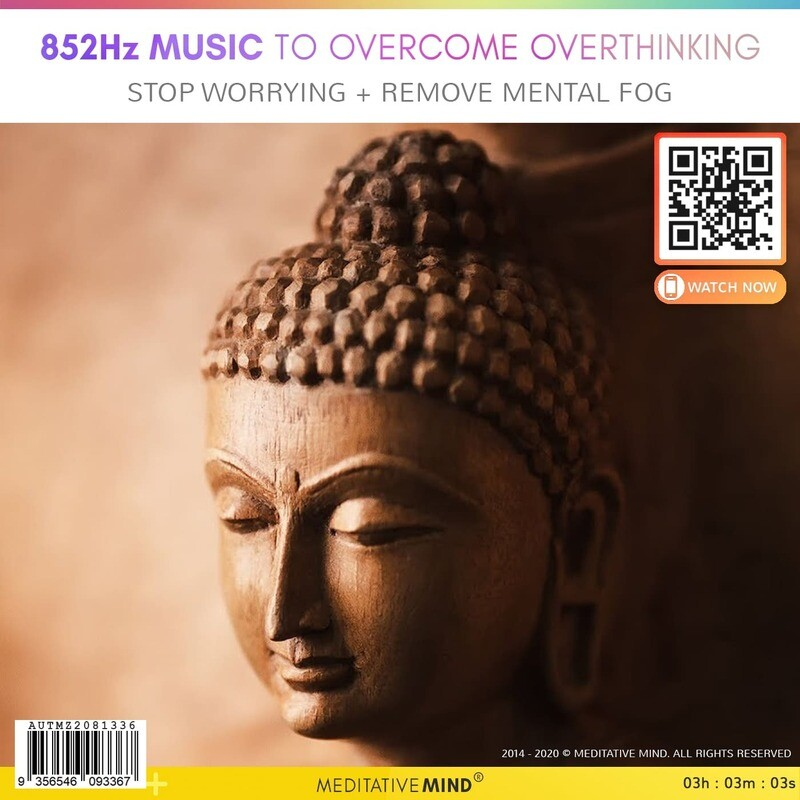 852Hz Music to Overcome Overthinking - Stop Worrying + Remove Mental Fog