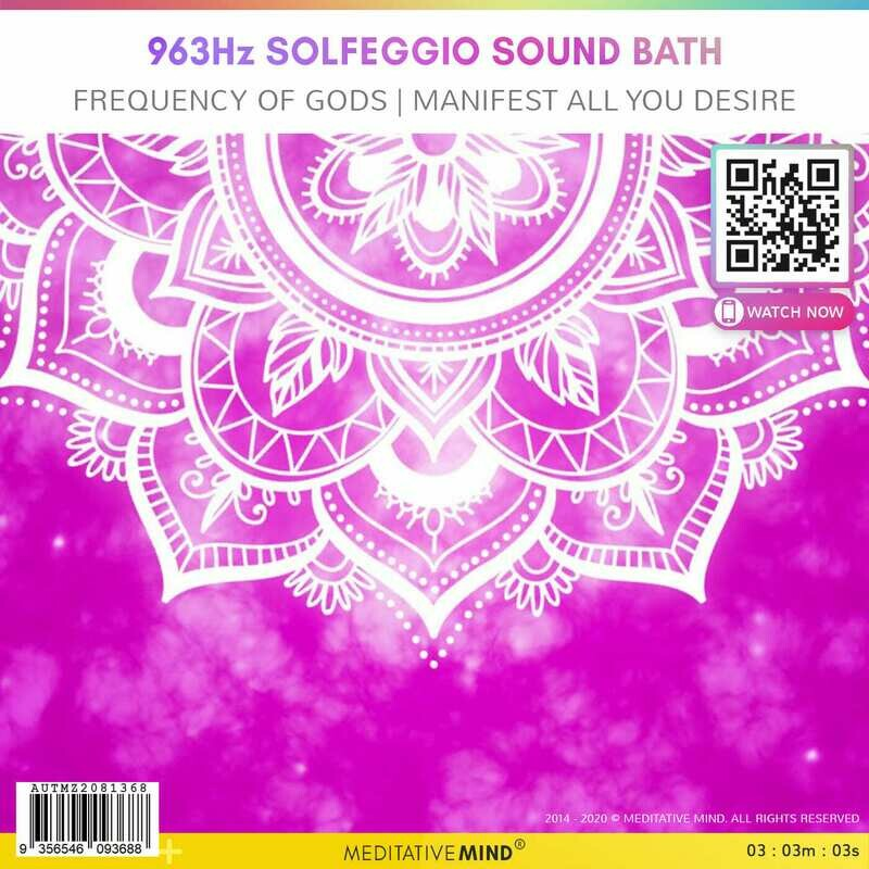 963Hz Solfeggio Sound Bath - Frequency of Gods | Manifest all you desire