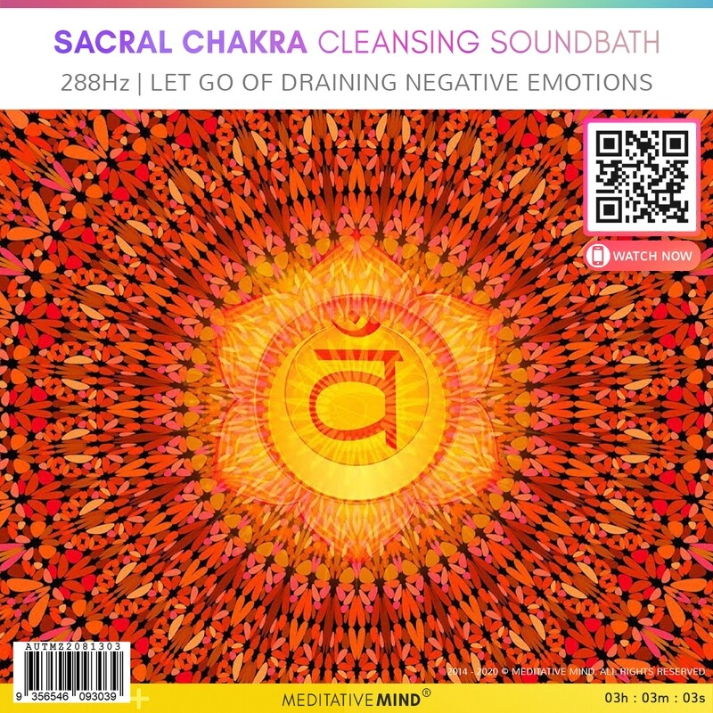 SACRAL CHAKRA CLEANSING SOUNDBATH - 288Hz   Let Go of Draining Negative Emotions