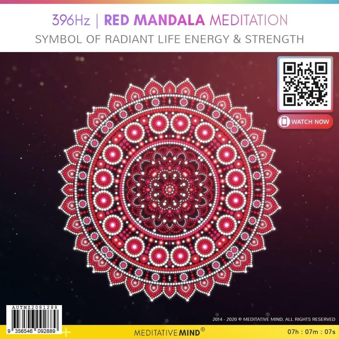 396Hz   RED MANDALA MEDITATION - Symbol of Radiant Life Energy & Strength