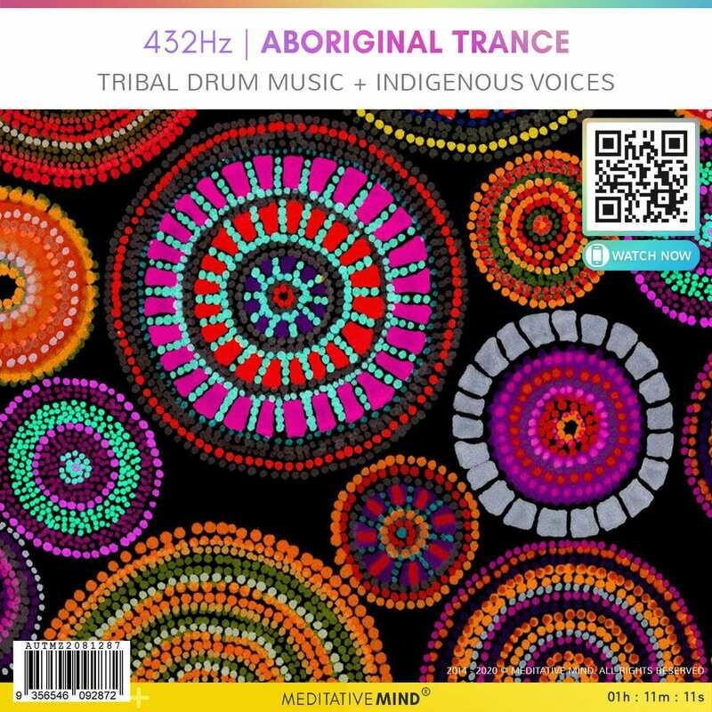 432Hz | Aboriginal Trance - Tribal Drum Music + Indigenous Voices