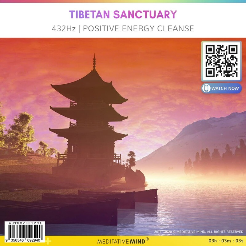 Tibetan Sanctuary - 432Hz | Positive Energy Cleanse