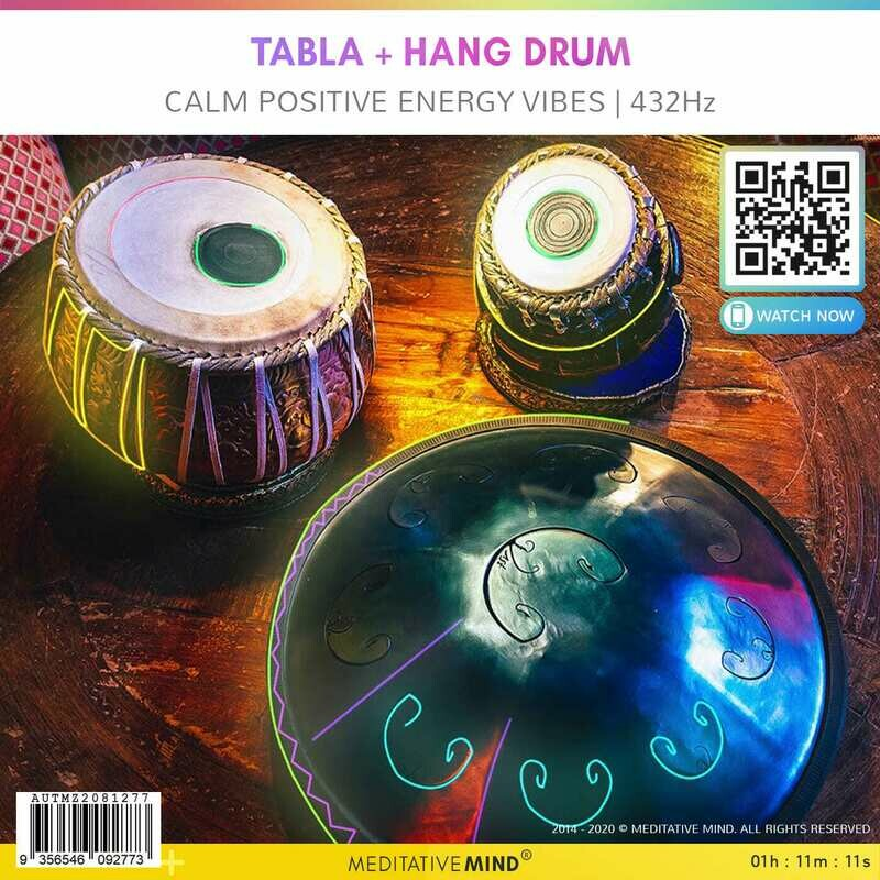 Tabla + HANG DRUM - Calm Positive Energy Vibes | 432Hz
