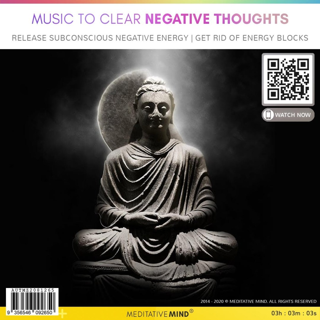 Music to Clear Negative Thoughts - Release Subconscious Negative Energy | Get Rid of Energy Blocks