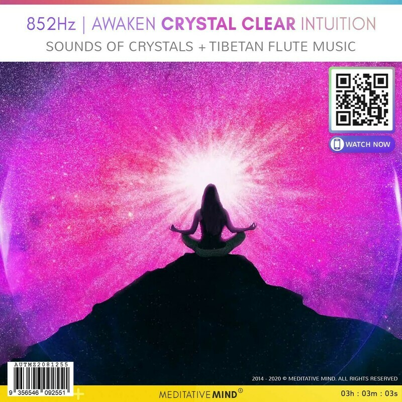 852HZ | AWAKEN CRYSTAL CLEAR INTUITION - Sounds of Crystals + Tibetan Flute Music