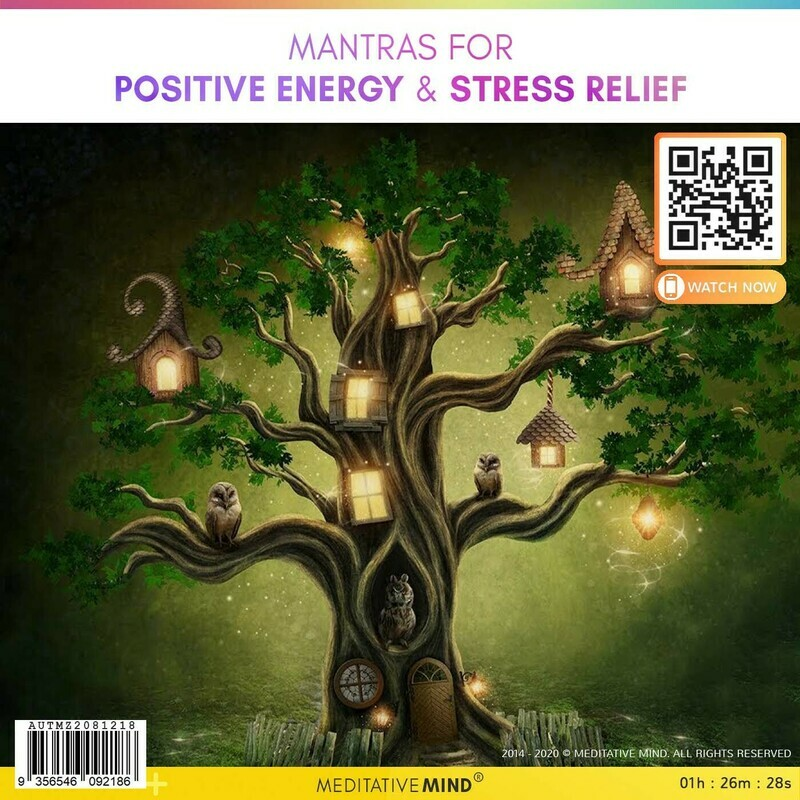 MANTRAS for POSITIVE ENERGY & Stress Relief