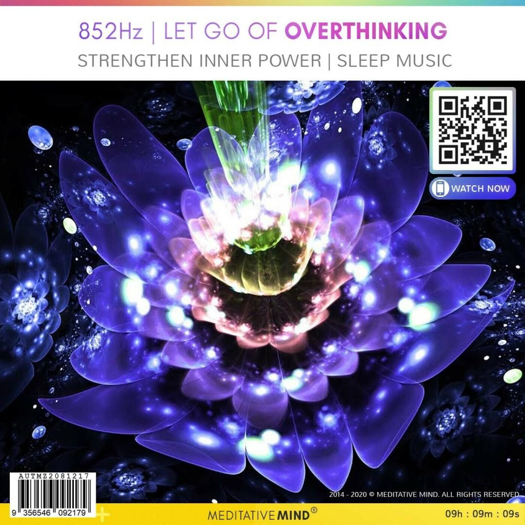 852Hz | Let Go of Overthinking -  Strengthen Inner Power | Sleep Music