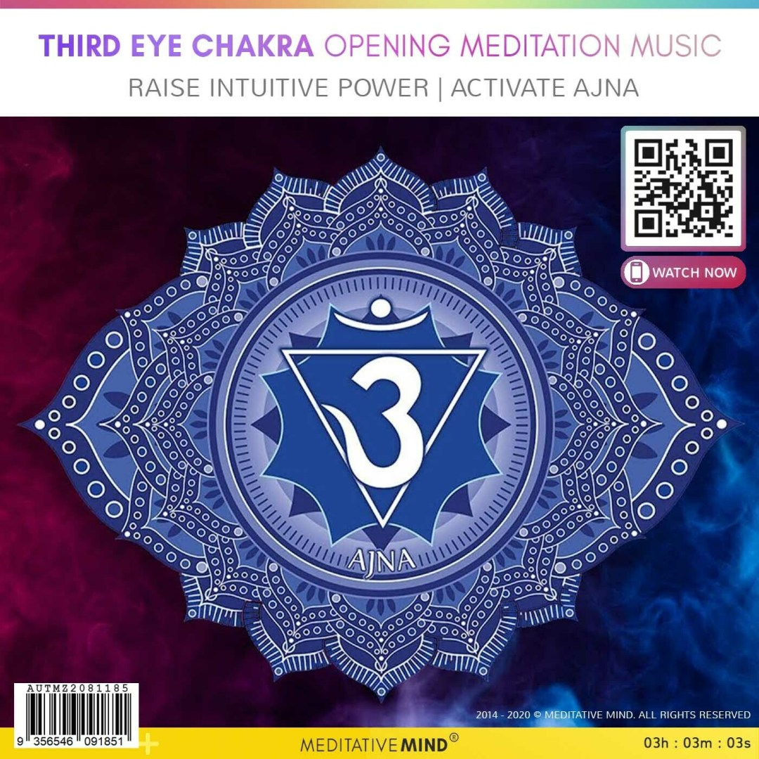 THIRD EYE CHAKRA OPENING MEDITATION MUSIC -  Raise Intuitive Power | Activate Ajna