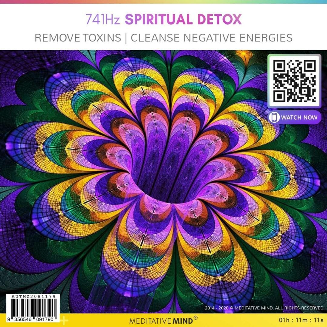 741Hz Spiritual Detox - Remove Toxins   Cleanse Negative Energies