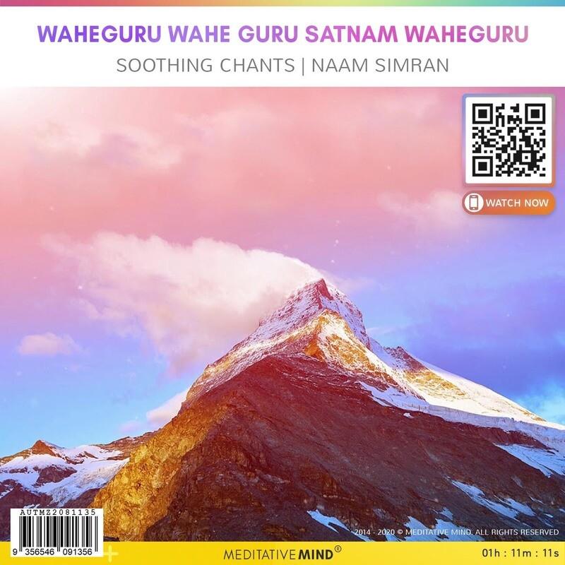 WaheGuru Wahe Guru Satnam Waheguru - Soothing Chants   Naam Simran