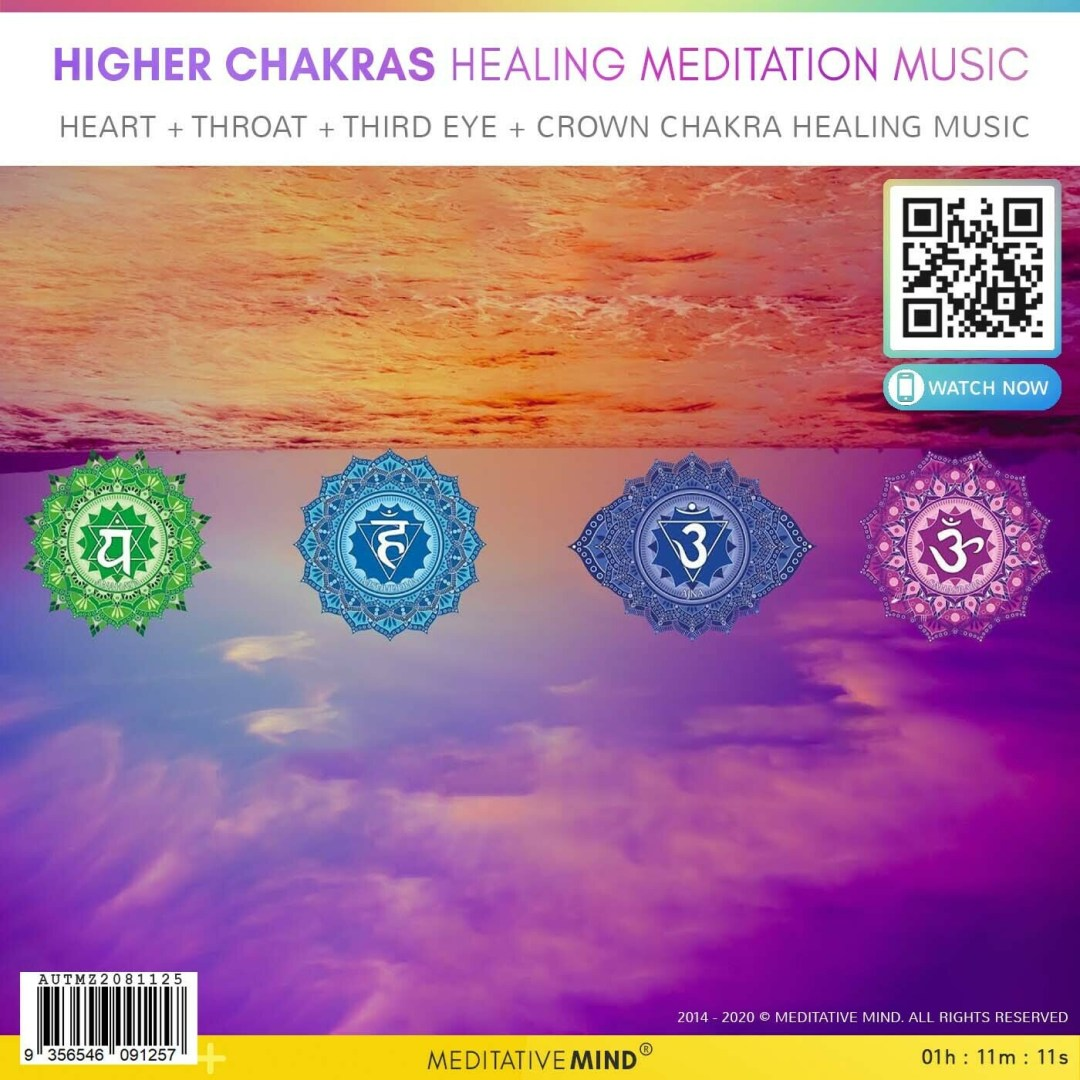HIGHER CHAKRAS HEALING MEDITATION MUSIC - Heart + Throat + Third Eye + Crown Chakra Healing Music