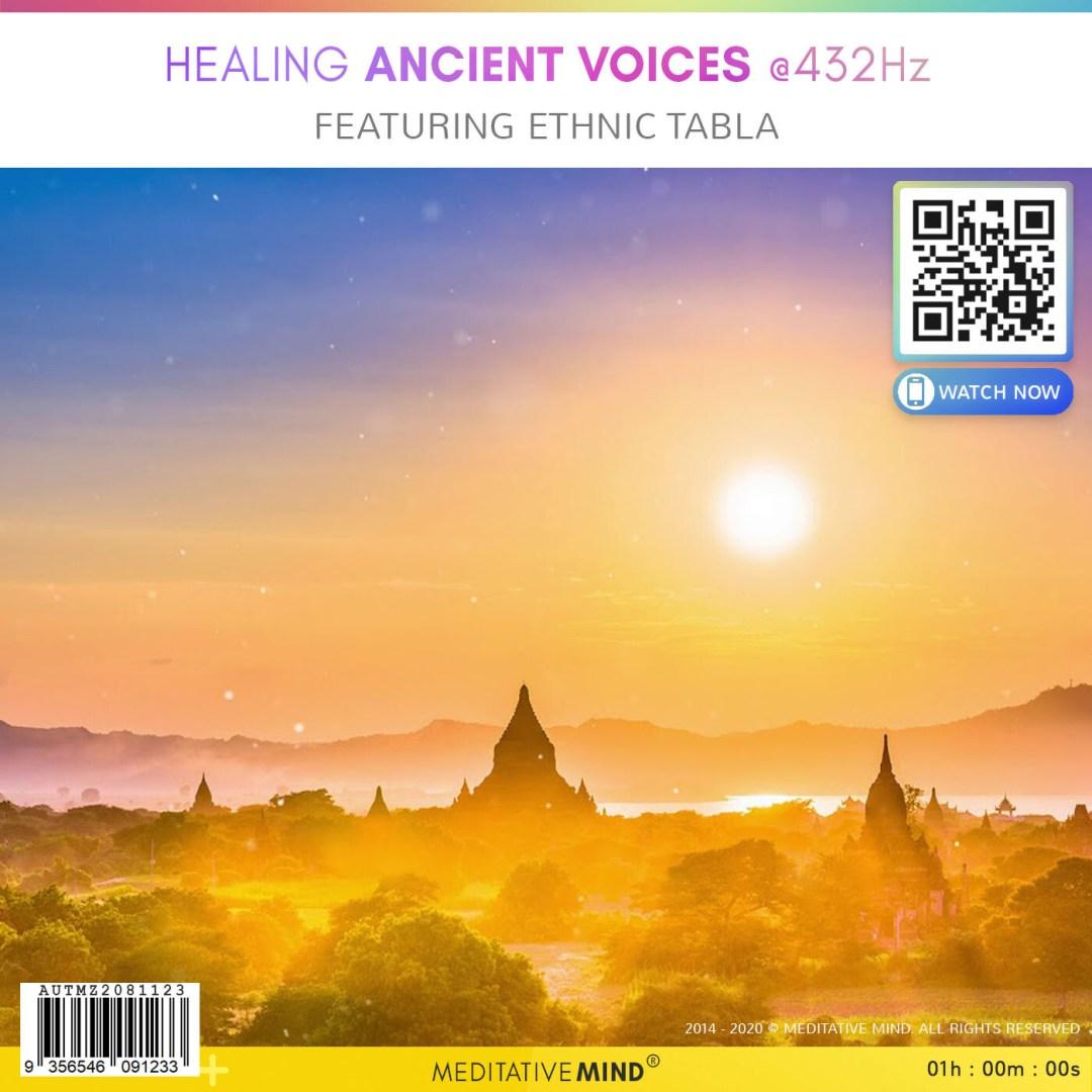 HEALING ANCIENT VOICES @432Hz - Featuring Ethnic Tabla