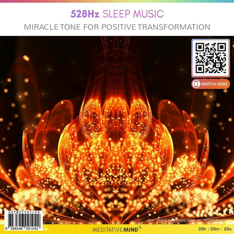 528Hz Sleep Music - Miracle Tone for Positive Transformation
