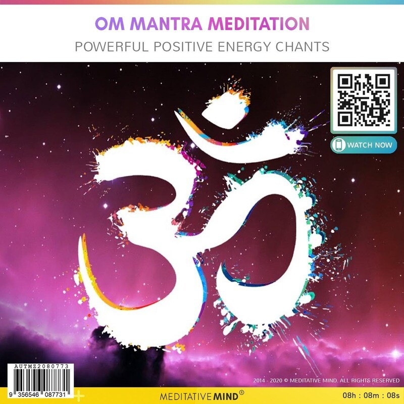 OM Mantra Meditation - Powerful Positive Energy Chants