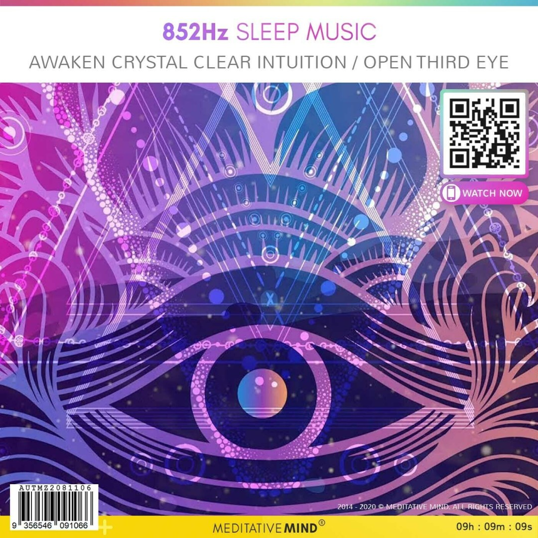 852Hz Sleep Music - Awaken Crystal Clear Intuition / Open Third Eye