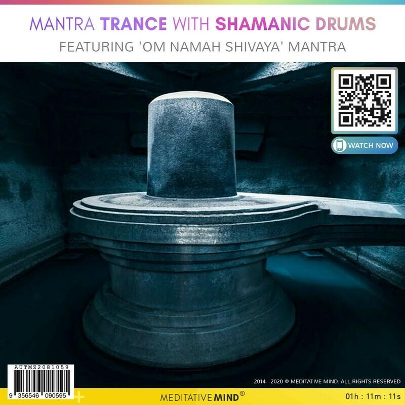 Mantra Trance with Shamanic Drums - Featuring 'OM NAMAH SHIVAYA' Mantra