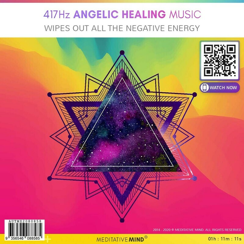 417Hz Angelic Healing Music - Wipes out all the Negative Energy